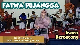 Fatwa Pujangga - OK. Gita Brawijaya (Cover Amelia Annisahaq, SP., MP.) RRI Malang