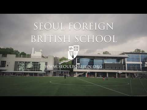 Age 3-14 Foundation to Y9 Seoul Foreign British School - Serving Seoul since 1981
