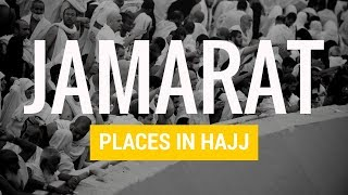 Jamarat | Places in Hajj
