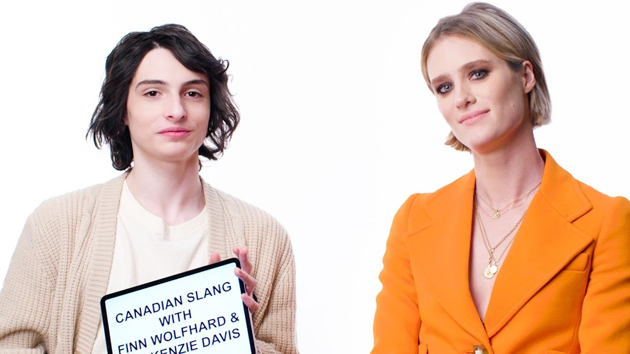 Finn Wolfhard & Mackenzie Davis Teach You Canadian Slang