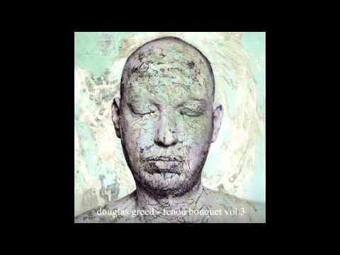 Douglas Greed - Fenou Bouquet Vol.3 (Mix)