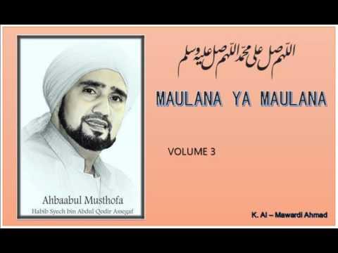 Habib Syech : Maulana Ya Maulana - vol3