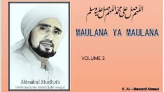 [5.21 MB] Habib Syech : Maulana Ya Maulana - vol3