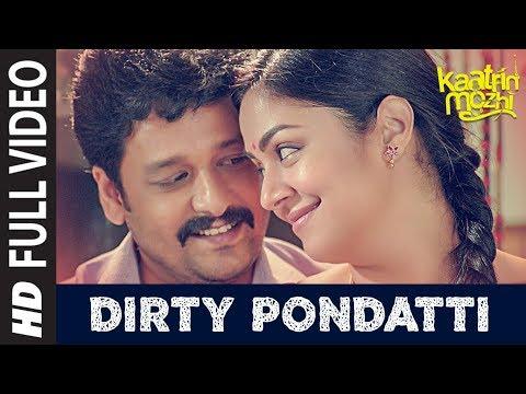 Dirty Pondatti HD Video Song   Kaatrin Mozhi   Jyotika   G. Dhananjayan   Madhan Karky   Radhamohan
