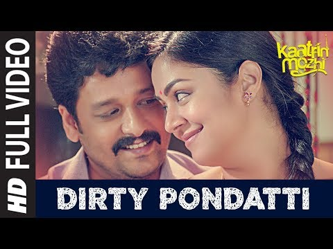 Dirty Pondatti HD Video Song | Kaatrin Mozhi | Jyotika | G. Dhananjayan | Karky | A H Kaashif