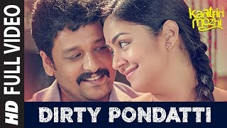 Dirty Pondatti HD Video Song | Kaatrin Mozhi