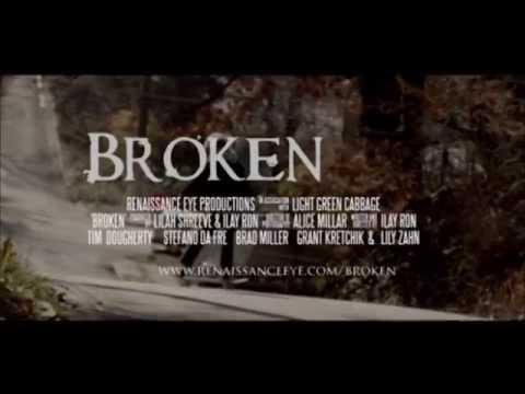 """BROKEN"", Short Film By Ilay Ron (US)"