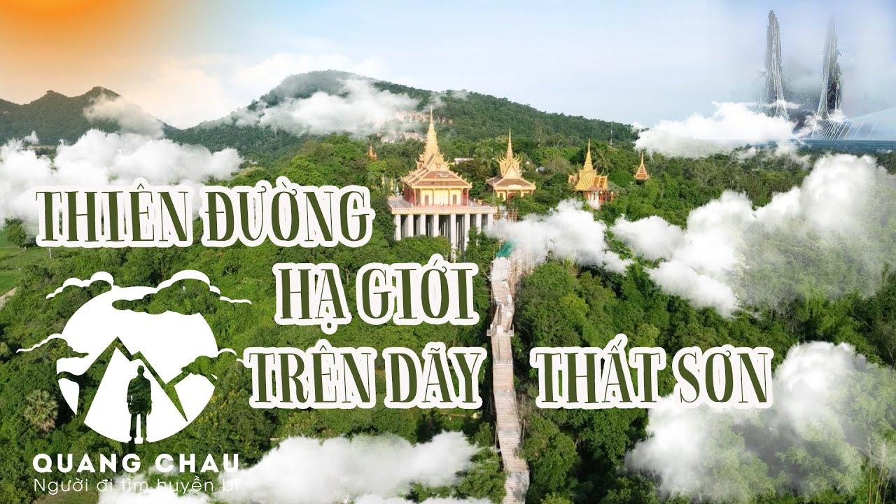 Ngôi chùa Treo Lơ Lửng trên dãy Thất Sơn như Thiên Đường nơi Hạ Giới