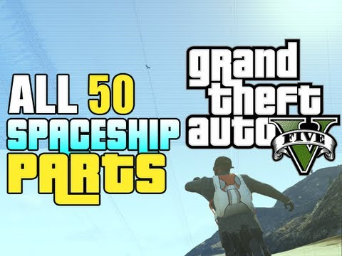 "GTA 5 Secrets: All Spaceship Part Locations (How to get all Spaceship Parts ""GTA 5 Alien Car"" )"