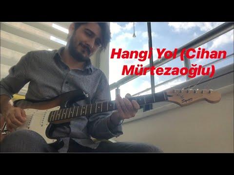 Kürşad Vergili - Hangi Yol (Cihan Mürtezaoğlu) // Cover