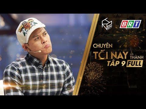 John Huy Trần Chia Sẻ Mối Tình Đẹp Với Người Yêu Đồng Giới - Chuyện Tối Nay Với Thành #9 Full HD
