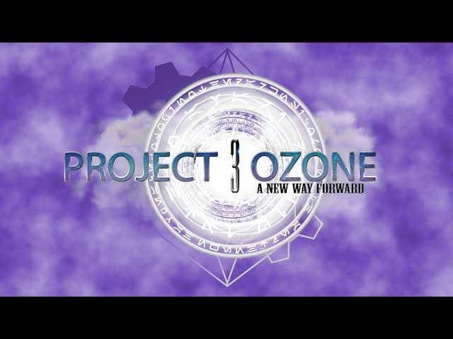 Project Ozone 3 (CLOSED BETA) - Day 25 Download video - get video