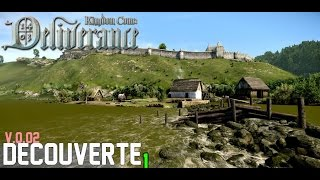 Kingdom come Gameplay FR IAlpha 0.02 I Découverte en mode pépère !!