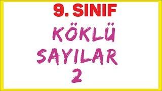 9. Sinif Köklü Sayilar 2 Şenol Hoca Matematik