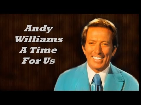 Andy WilliamsA Time For Us