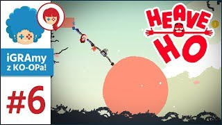 Heave Ho PL #6 z Szynką! | Przypadek japońskich kul ciężkich