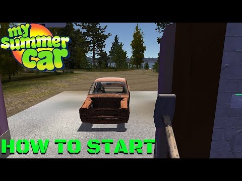 How To Start The Game Guide My Summer Car 162 Radex