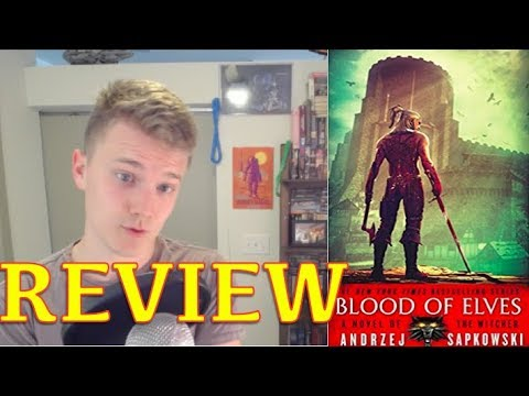 BLOOD OF ELVES (The Witcher Book 3) -by Andrzej Sapkowski -Book Review