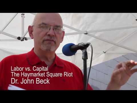 Dr. John Beck - The Haymarket Square Riot