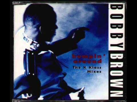 Bobby Brown - Humpin' Around (K-Klassic Radio Mix) HQ
