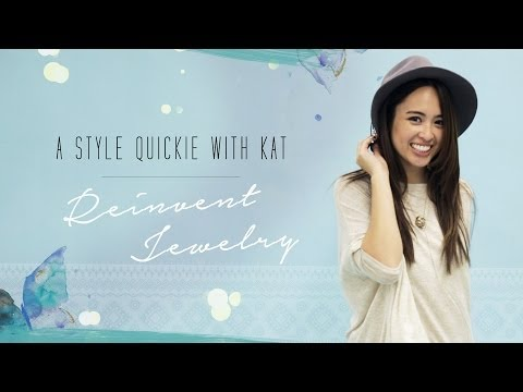 Style Quickie: Reinvent Your Jewelry