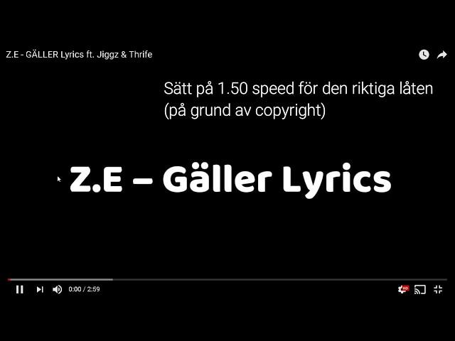 Z.E - GÄLLER Lyrics ft. Jiggz & Thrife