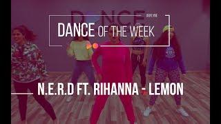 Lemon Dance Challenge - N.E.R.D ft Rihanna | Dance Choreography | Lyne Gandour