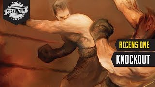 Knockout - Recensione