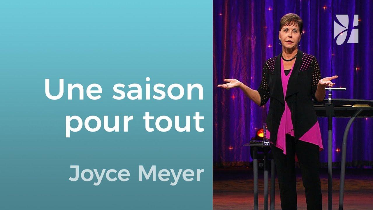 Il y a une saison pour tout - Joyce Meyer - Grandir avec Dieu