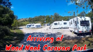 Arriving at Wood Nook Caravan Park -  Skirethorns, Threshfield, Skipton