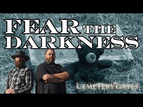 FEAR the DARKNESS - Cemetery Gates