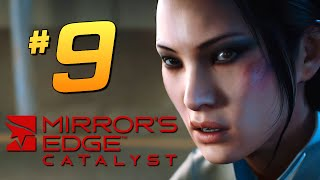 Mirror's Edge: Catalyst - Безумное Задание #9