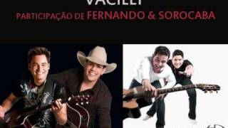 Vacilei - Henrique & Diego (Part. Fernando & Sorocaba)