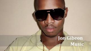 Jon Gibeon - Take It Slow (Roll The Dro) - Cause Drama Riddim April 2012