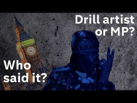Drill MC interprets MPs' violent language in music video