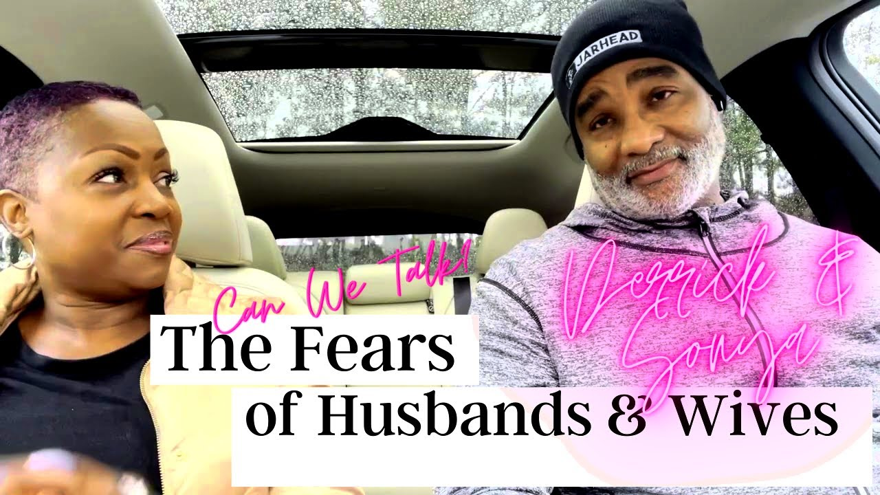 The Fears of Husbands and Wives