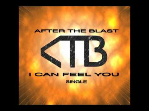 I Can Feel You - After the Blast mp3