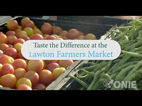 The Lawton Farmers Market - Taste the Difference