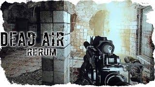 МОНОЛИТ В ОГНЕ СТАЛКЕР Dead Air Rerum #29