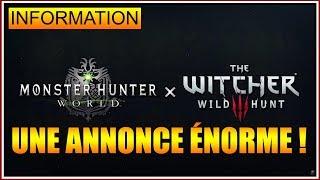 INFORMATION - UNE ANNONCE ÉNORME - UN DLC POUR MONSTER HUNTER WORLD - FR