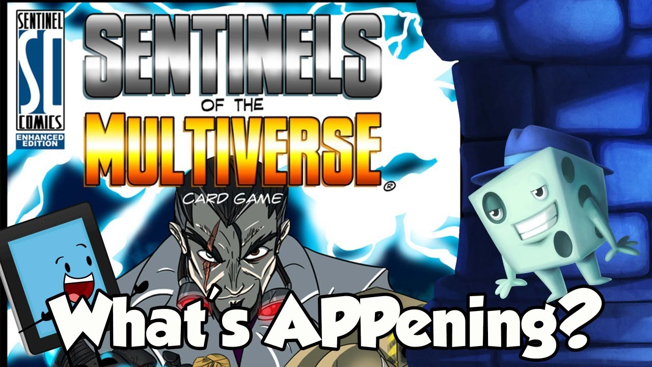 What's APPening - Sentinels of the Multiverse