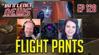 Flight Pants | Battlenet News Ep 128