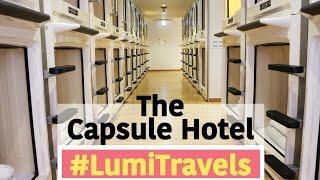 Shinjuku Kuyakushomae Capsule Hotel, Tokyo ││#LumiTravels