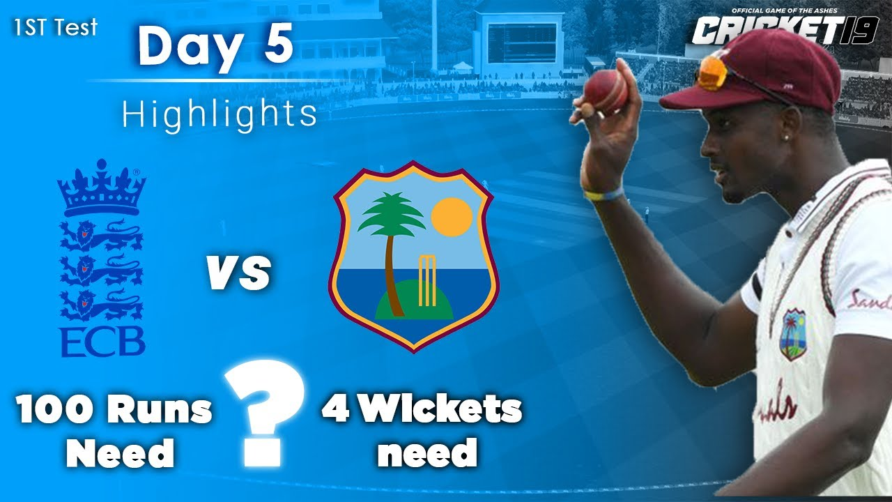 England vs West Indies 1st Test Day 5 Highlights | 2020 | Eng vs WI | Cricket 19 Game play |
