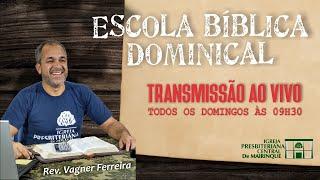 "Escola Bíblica Dominical - ""Do culto religioso e do domingo"" - 30/08/2020"