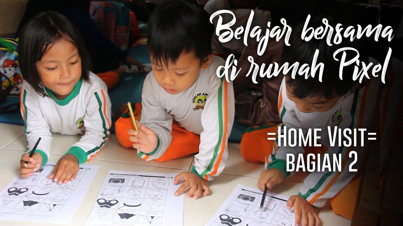Seruu Anak Anak Tk Belajar Bersama Di Rumah Pixel Home Visit Bagian 2 Youtube