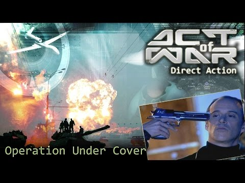 "Act of War: Direct Action. Part 10 ""Operation Under Cover"""