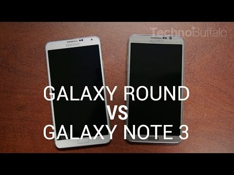 Galaxy Round Vs. Galaxy Note 3