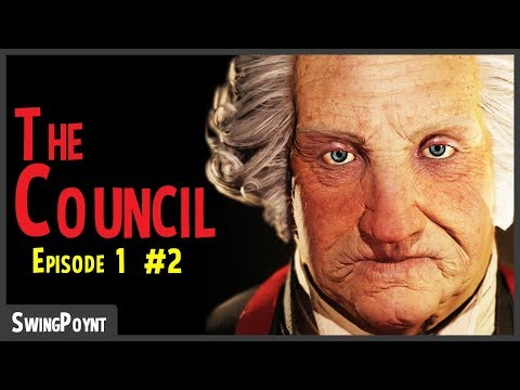 The Council - GEORGE WASHINGTON IS IN THIS GAME! - (The Council Episode 1 Gameplay Part 2)