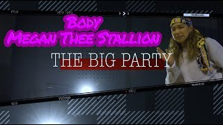 THE BIG PARTY vol.1 Hinaco Choreography  ▶︎ Body / Megan Thee Stallion